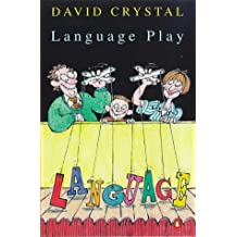 Language Play by David Crystal (1999-06-01)