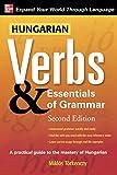 Hungarian Verbs & Essentials of Grammar 2E.