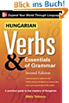Hungarian Verbs and Essentials of Gra...