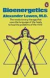 Bioenergetics by Alexander Lowen (1979-03-29)
