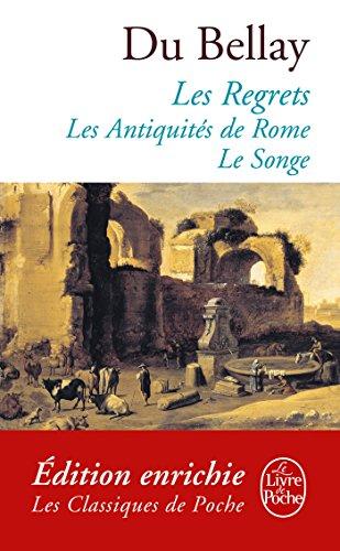 Les Regrets suivis des Antiquités de Rome et du Songe (Classiques t. 16107)