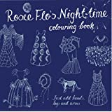 Rosie Flo's Night-time Colouring Book