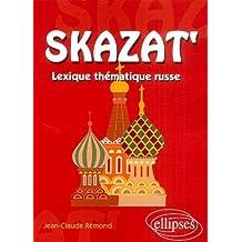 Skazat' : Lexique thématique russe