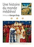 Une histoire du monde médiéval - Larousse - 21/08/2013