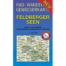 Rad-, Wander- und Gewässerkarte Feldberger Seen: Mit Carwitz, Boitzenburg, Fürstenwerder, Bredenfelde, Arendsee. Maßstab 1:35.000. Wasser- und ... Gewässerkarten Mecklenburgische Seenplatte)