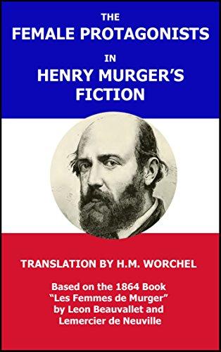 Descargar Libros En Gratis The Female Protagonists in Henry Murger's Fiction Epub Torrent