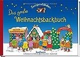 Zwergenstübchen Das große Weihnachtsbackbuch