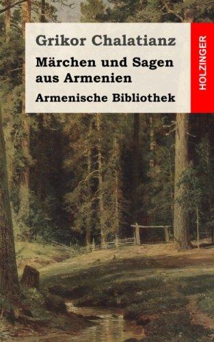 Armenische Bibliothek: Märchen und Sagen aus Armenien