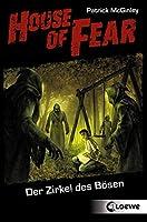 House of Fear 1 - Der Zirkel des Bösen