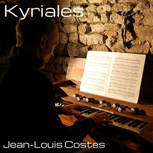 Kyriales (Traditional Gregorian Chants, Arranged For Harmonium)