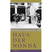 Haus der Nonna: Aus einer Kindheit im Tessin