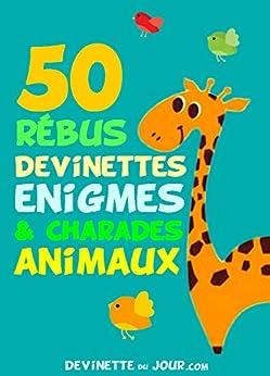 50 devinettes, charades et rébus Animaux