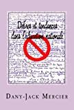 Délires et tendances dans l'éducation nationale: Filières scientifiques en péril (Enseigner les mathématiques t. 1)