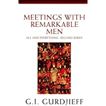 Meetings with Remarkable Men (English Edition)