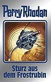 "Perry Rhodan 131: Sturz aus dem Frostrubin (Silberband): 2. Band des Zyklus ""Die Endlose Armada"" (Perry Rhodan-Silberband)"