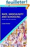 Race, Masculinity & Schooling