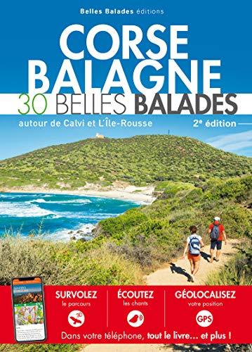 Corse - Balagne : 30 belles balades par  Collectif