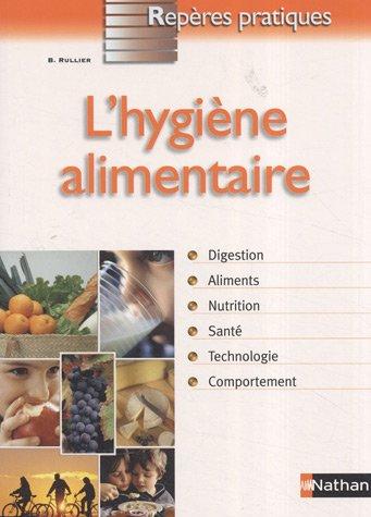 L'hygiène alimentaire par Bénédicte Rullier