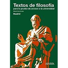 Textos de filosofía para la prueba de acceso a la universidad. Madrid
