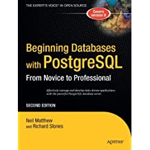 Beginning Databases with PostgreSQL: From Novice to Professional by Richard Stones (2005-04-06)