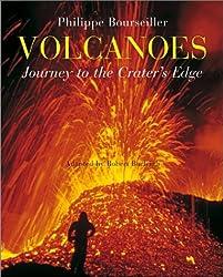 Volcanoes: Journey to the Crater's Edge by Robert Burleigh (2003-09-01)