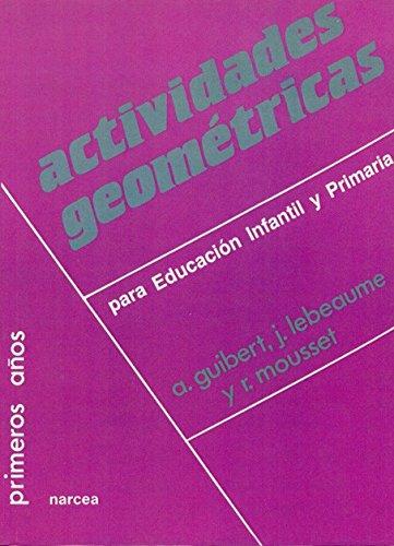 Actividades geométricas para Educación Infantil y Primaria (Primeros Años)