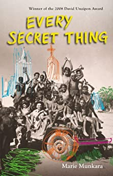 Every Secret Thing (David Unaipon Award Winners Series) von [Munkara, Marie]