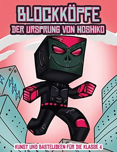 Kunst und Bastelideen für die Klasse 4 (Blockköpfe - Der Ursprung von Hoshiko): Dieses Blockköpfe Papier -Bastelbuch für Kinder kommt mit 3 speziell ... 4 zufälligen Charakteren und 1 Schwebeboard