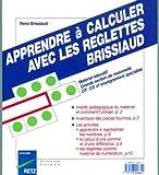 Image de Apprendre à calculer avec les réglettes Brissiaud, GS-CP