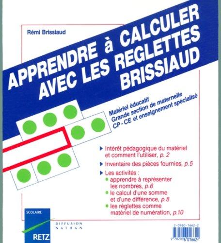 Apprendre à calculer avec les réglettes Brissiaud, GS-CP