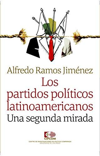 Los partidos políticos latinoamericanos : Una segunda mirada