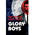 Glory Boys: A Fast Page Turner That Keeps You Glued to Your Seat