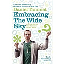 Embracing the Wide Sky: A tour across the horizons of the mind (English Edition)
