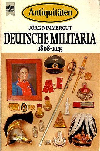 Antiquitäten. Deutsche Militaria 1808-1945.