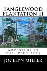 Tanglewood Plantation II: Adventure in the Everglades.
