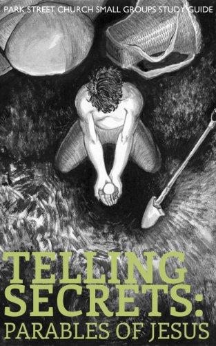 Telling Secrets: Parables of Jesus
