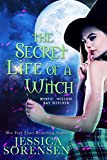 The Secret Life of a Witch (Lengthened) (The Mystic Willow Bay Series Book 1)
