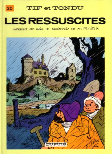 Tif et Tondu, tome 20 : Les Ressuscités