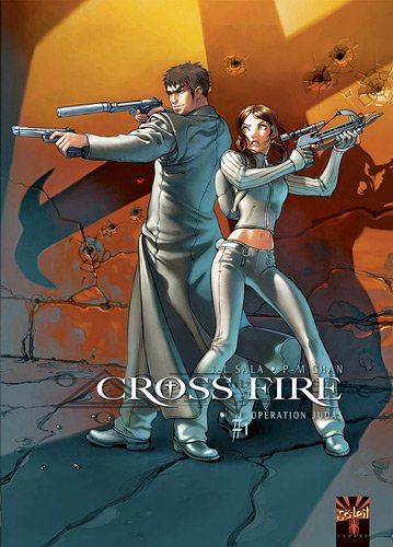Cross Fire, Tome 1 : Opération Judas