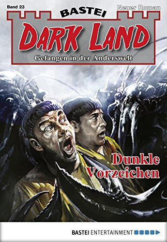 Dark Land - Folge 023: Dunkle Vorzeichen (Anderswelt John Sinclair Spin-off)