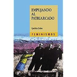 Empujando al patriarcado (Feminismos)