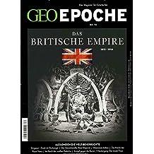GEO Epoche / 74/2015 -  Das Britische Empire