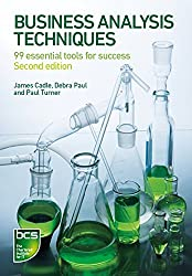 [(Business Analysis Techniques : 99 Essential Tools for Success)] [By (author) James Cadle ] published on (September, 2014)