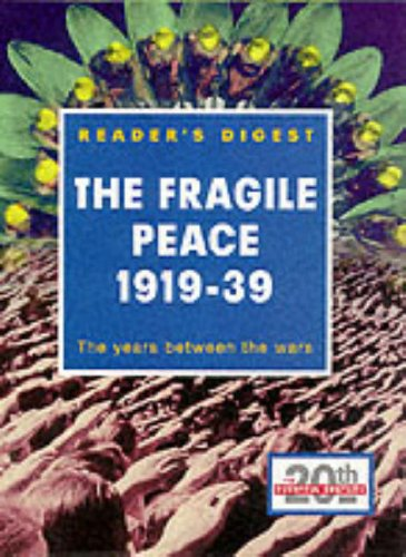 the-fragile-peace-1919-1939-the-years-between-the-wars-eventful-century