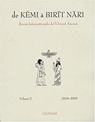 De Kêmi à Birit Nari en 2 volumes : Revue internationale de l'Orient Ancien