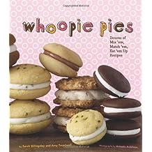 { WHOOPIE PIES } By Billingsley, Sarah ( Author ) [ Apr - 2010 ] [ Hardcover ]