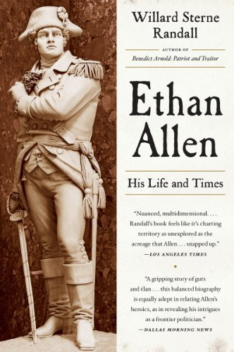 ethan-allen-his-life-and-times-by-willard-sterne-randall-2012-08-06