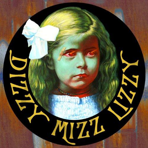 Dizzy Mizz Lizzy (Re-Mastered)
