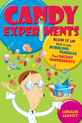 Candy Experiments (English Edition) (Experimente Candy)
