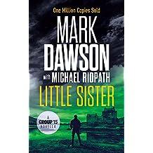 Little Sister: A Group Fifteen Novella (Group Fifteen Files Book 3)